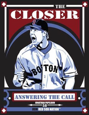 "Chris Speakman, Jonathan Papelbon of the Boston Red Sox: ""The Closer"""