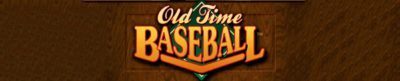 Old Time Baseball - header