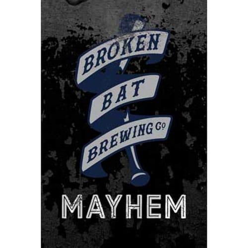 Mayhem - Broken Bat Brewing Co.