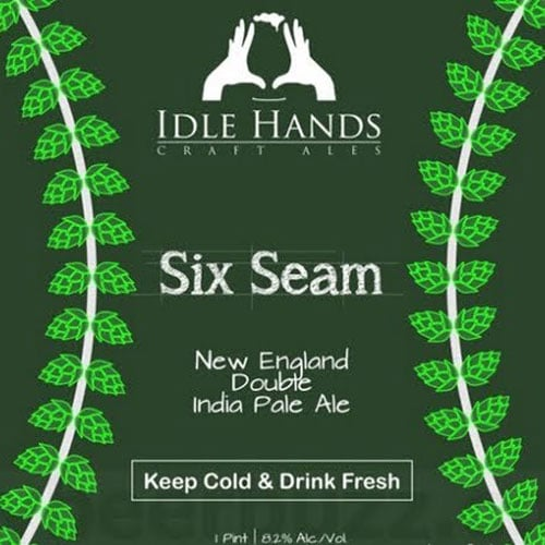 Six Seam New England Double IPA Label – Idle Hands