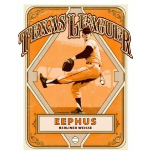 Eephus Berliner Weisse - Texas Leaguer Brewing