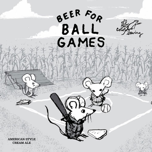 Off Color Brewing – Beer for Ball Games label